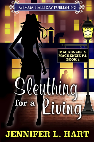 Sleuthing for a Living by Jennifer L. Hart