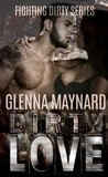 Dirty Love (Fighting Dirty, #1)