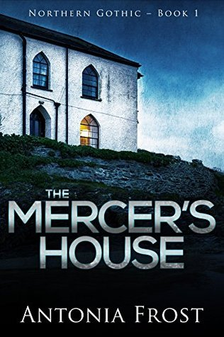 Mystery review: 'The Mercer's House' by Antonia Frost