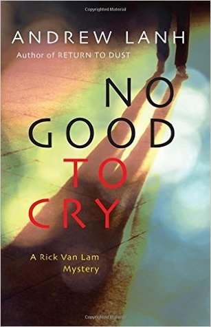 https://www.goodreads.com/book/show/28627704-no-good-to-cry?ac=1&from_search=true