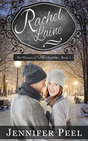 Rachel Laine (The Women of Merryton, #3)