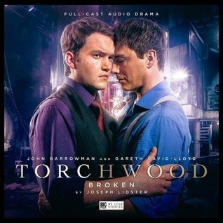 Big Finish - Torchwood - 2.5 Broken - Joseph Lidster