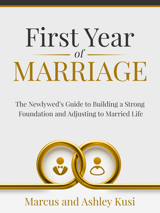 First Year of Marriage by Marcus Kusi