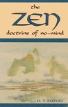 The Zen Doctrine of No Mind: The Significance of the Sutra of Hui-Neng