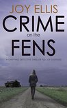 Crime on the Fens (DI Nikki Galena #1)