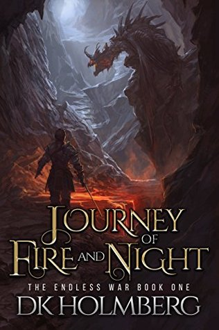 Journey of Fire and Night (The Endless War Book 1)