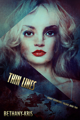Thin Lines (Donati Bloodlines, #2)