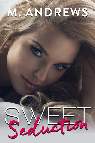 Sweet Seduction (Sticky Sweet Series 2)