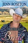 His Troublesome Bride (BBW Western Romance - Millionaire Cowboys 5)