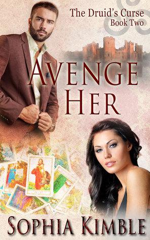 Avenge Her by Sophia Kimble