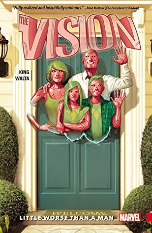 The Vision, Vol 1: Little Worse Than A Man