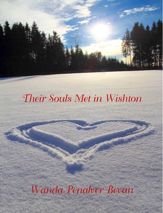 Their Souls Met in Wishton by Wanda Penalver Bevan