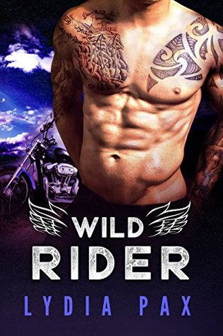 Wild Rider (Bad Boy Bikers Book 2)