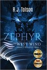 Zephyr the West Wind: Chaos Chronicles, Book 1: A Tale of the Passion & Adventure Within Us All