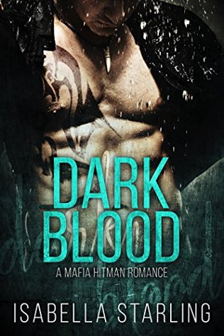 Dark Blood by Isabella Starling