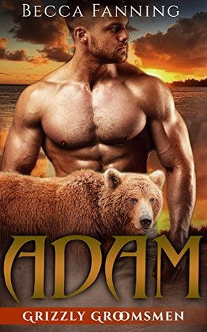 Adam (BBW Bear Shifter Wedding Romance) (Grizzly Groomsmen Book 1)