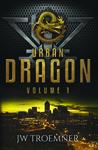Urban Dragon Volume 1 (Urban Dragon, #1-3)