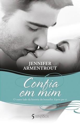 Confia em Mim (Wait for You, #1.5)
