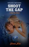 Shoot The Gap (A Big Play Novel, #4)