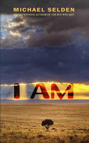 I Am by Michael Selden