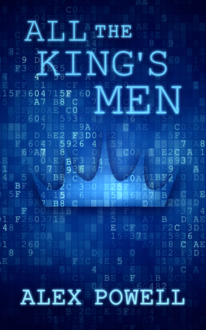 Release Day Review:  All the King's Men by Alex Powell