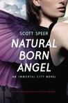 Natural Born Angel (Immortal City, #2)