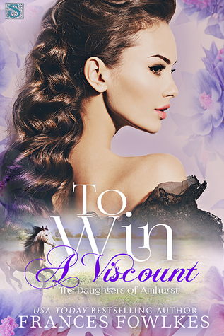 To Win a Viscount (The Daughters of Amhurst #2)