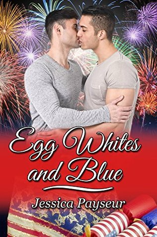 Egg Whites and Blue (Yolks on You Book 2)