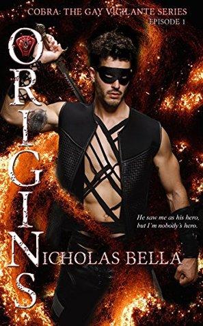 Origins (Cobra: The Gay Vigilante Series, #1)