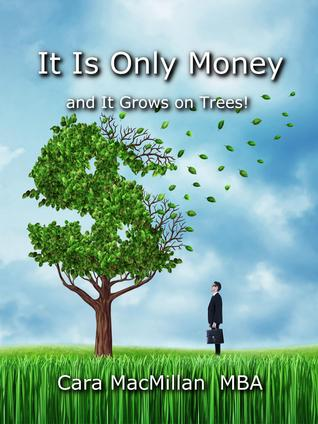 It Is Only Money- And It Grows on Trees!
