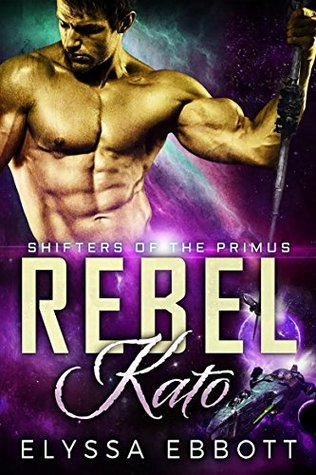 Rebel Kato (Shifters of the Primus, #1)