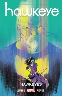 Hawkeye, Vol. 6: Hawkeyes