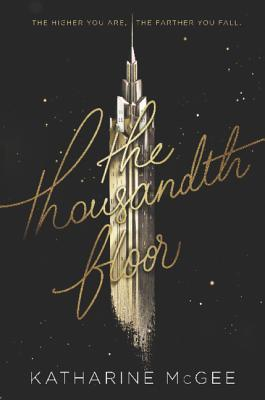 [Rezension] The Thousandth Floor - Katharine McGee