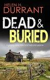 Dead & Buried (Calladine & Bayliss, #5)
