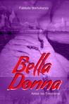 Bella Donna: Amor no Feminino