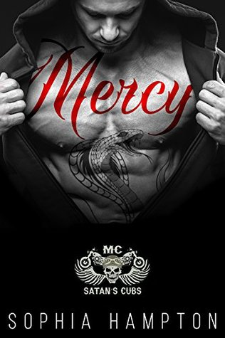 Mercy Satan's Cubs MC by Sophia Hampton
