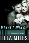 Maybe Always (Maybe, #3)