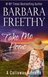 Take Me Home (A Callaway Novella)