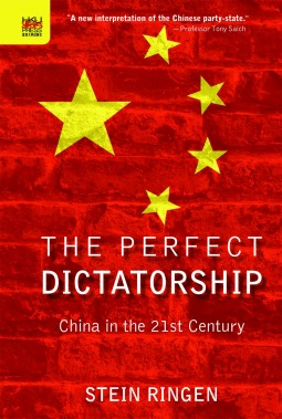 The Perfect Dictatorship: China in the 21st Century