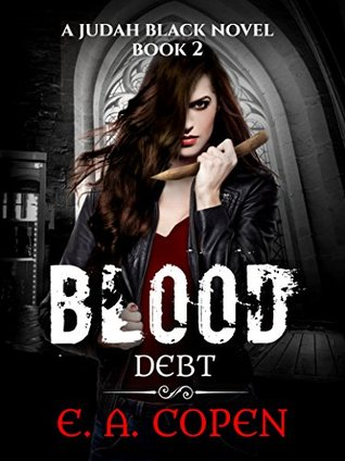 Blood Debt (Judah Black Novels Book 2)