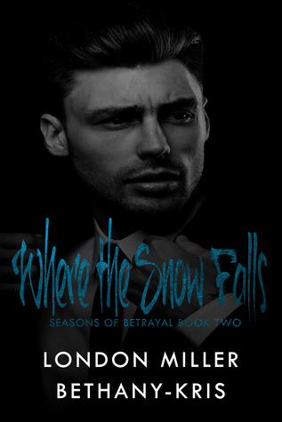 Where the Snow Falls (Seasons of Betrayal, #2)