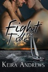 Fight the Tide (Kick at the Darkness, #2)