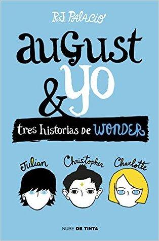 August y yo: Tres historias de Wonder