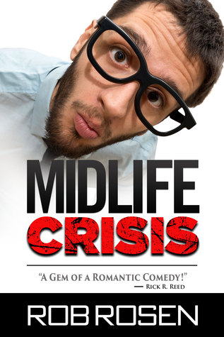 New Release Split Decision Duo Review: Midlife Crisis by Rob Rosen