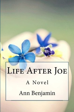 Life After Joe by Ann Benjamin