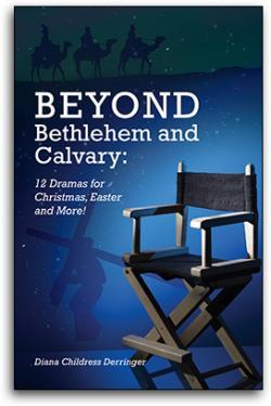 Beyond Bethlehem and Calvary by Diana Derringer