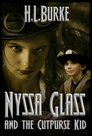 Nyssa Glass and the Cutpurse Kid by H.L. Burke