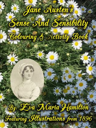 Jane Austen's Sense and Sensibility Colouring & Activity Book by Eva Maria Hamilton
