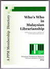 Who's who in Malaysian librarianship : a PPM membership directory