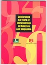 Celebrating 50 years of librarianship in Malaysia and Singapore